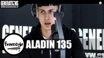 Aladin 135 -  Panama Bende Freestyle (Live des studios de Generations)