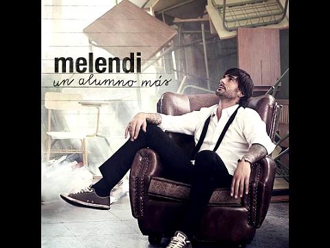 Colgado de la vecina (Un alumno más) - Melendi