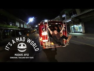 Madars Apse – Songkran, Thailand New Years – Red Bull Tour Pt. 3 – It's A Mad World – Ep15