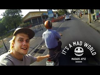 Madars Apse - Bangkok - Red Bull Tour Pt. 2 | It's A Mad World - Episode 14