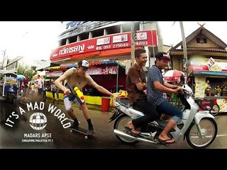 It's A Mad World - Singapore/Malaysia Red Bull Tour Pt.1 | It's A Mad World - Ep13