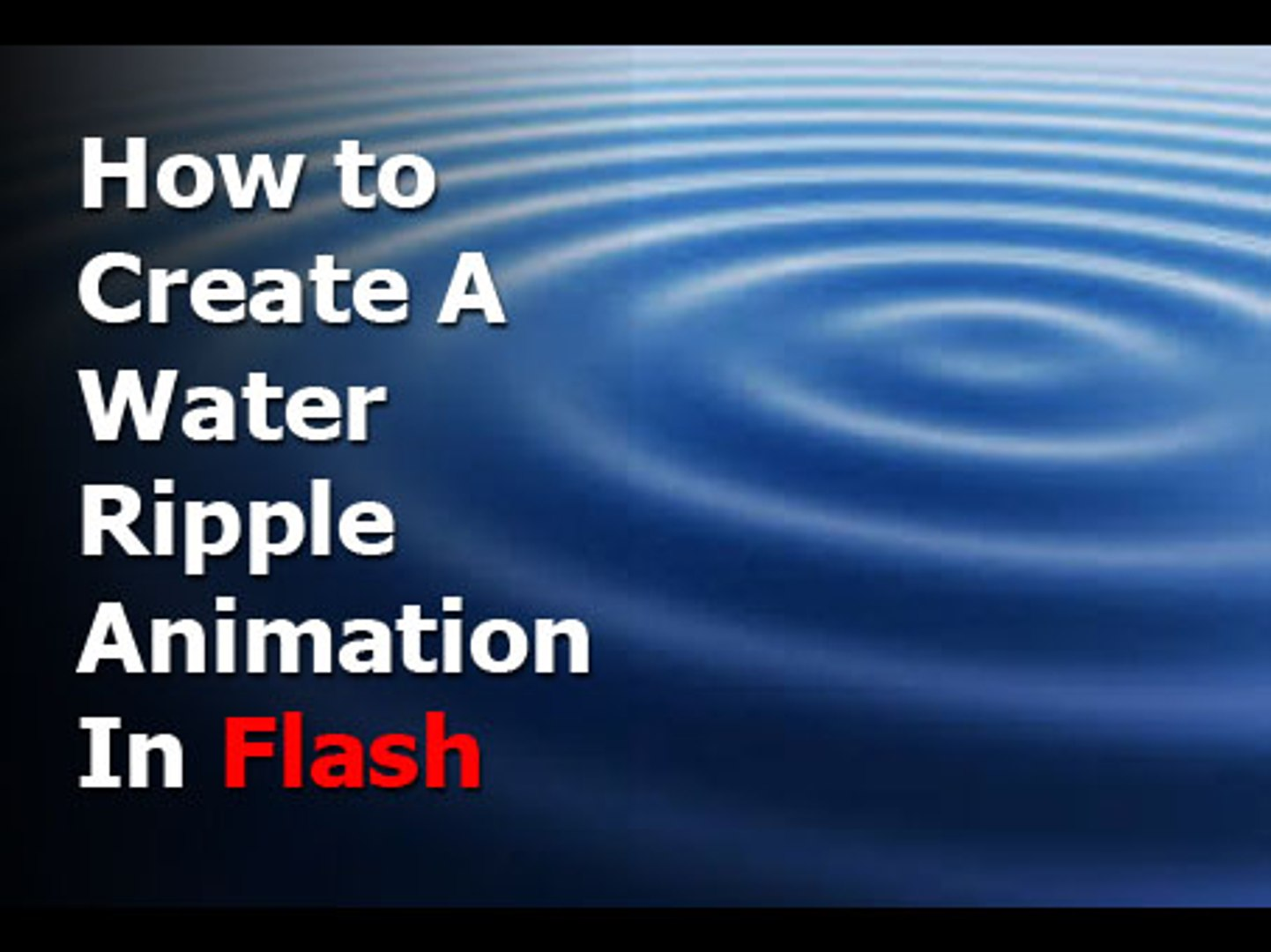 Flash Tutorial - Water Ripple Effect