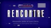 Astérix : Rencontre ave Alexandre Astier et Louis Clichy