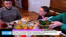 Things To Know When Spending Thanksgiving With Your Significant Other's Giant Family