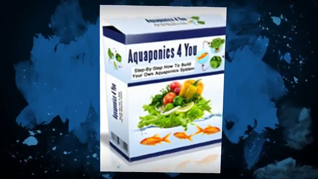 Aquaponics 4 You – Learn organic gardening with Aquaponics 4 You