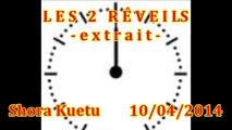 LES 2 RÉVEILS - (Shora Kuetu)