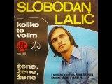 Slobodan Lalic-Koliko te volim 1975