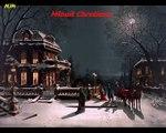 Minuit Chretiens - ( cantique de Noel ) - Chants de Noel