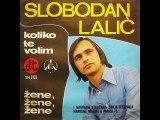 Slobadan Lalic-Zene, zene, zene 1975