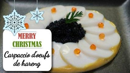 Le carpaccio d'oeufs de hareng - Recette Noël