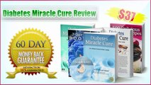 Diabetes Miracle Cure Review - Diabetes Miracle Cure By Dr Evans and Paul Carlyle