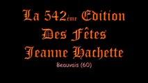 542èmes Fêtes Jeanne Hachette de BEAUVAIS(60)