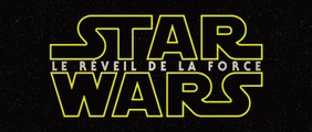 Star Wars Episode VII - The Force Awakens : bande annonce teaser VOST HD 1080