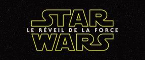 Star Wars Episode VII (Bande-annonce) VF