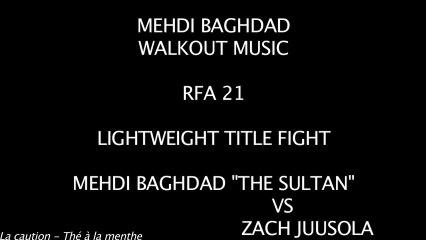MEHDI BAGHDAD - RFA 21 - WALKOUT MUSIC
