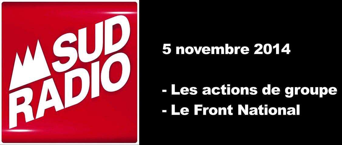 Chez Sud Radio 5/11 : Actions de groupe - Front National