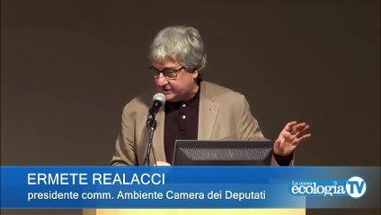 VI Sessione - Conclusioni di Ermete Realacci