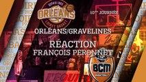 Réaction de François Peronnet - J10 - Orléans reçoit le BCM Gravelines