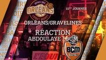 Réaction d'Abdoulaye Loum  - J10 - Orléans reçoit le BCM Gravelines