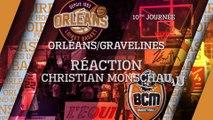 Réaction de Christian Monschau - J10 - Orléans reçoit le BCM Gravelines