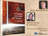 Ancien franc-maçon témoigne: Serge Abad Gallardo (Radio Courtoisie)
