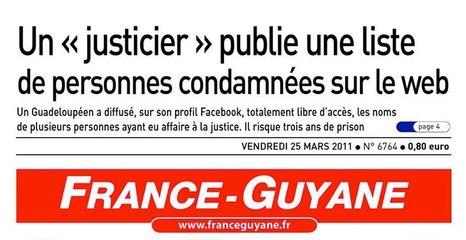 Quand Médias Avocats Procureurs Protègent Pédophile Escroc Assassin Voyou Guadeloupe Région N°1 Crime Délit République France Parjure Harcèlement-Policier Condamner Tuer Justicier-du-Net Yannis MALAHËL Éditeur Liste Délinquants Criminels