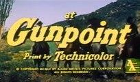 At Gunpoint (1955) Fred MacMurray, Dorothy Malone, Walter Brennan.  Western