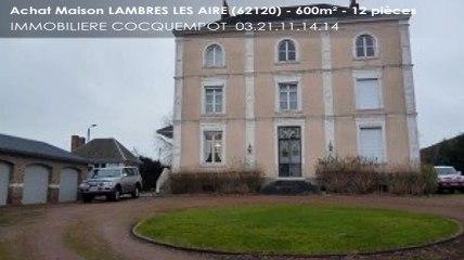 A vendre - LAMBRES LES AIRE (62120) - 12 pièces - 600m²