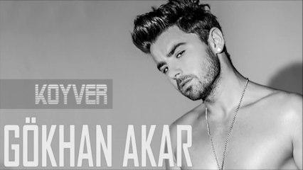 Gökhan Akar - Koyver (Seçkin Özer Mix)