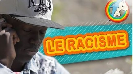 Le Racisme - YOUNICORN