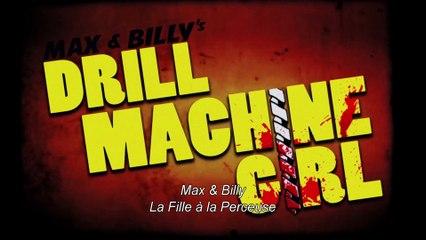 Max & Billy's Drill Machine Girl 1x01