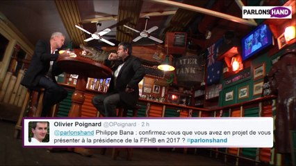 Emission n° 7 - Philippe Bana sera-t-il président ?