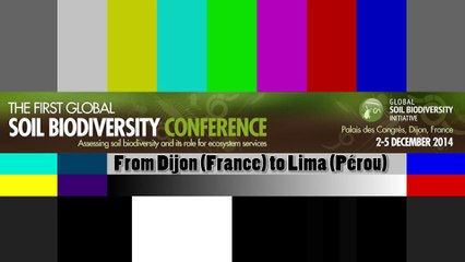 The first global Soil Biodiversity Conference (Live from Dijon, France)