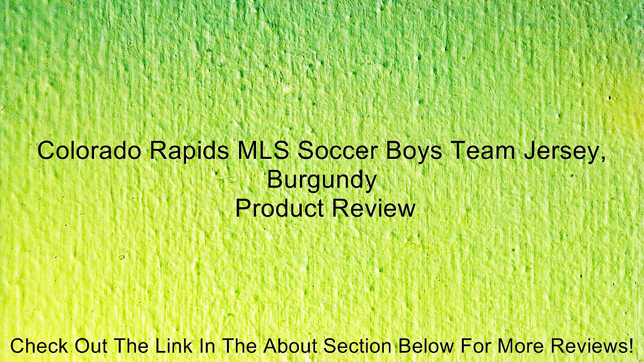 Colorado Rapids MLS Soccer Boys Team Jersey, Burgundy Review