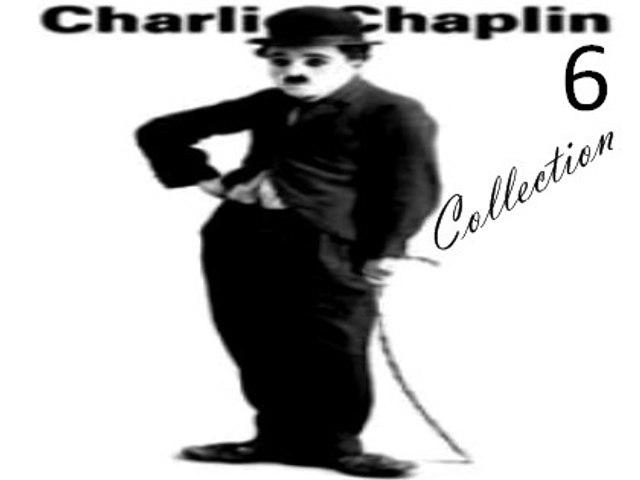 Charlie Chaplin Short Films 6