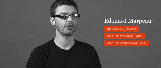 Design Graphique - Entretien avec Edouard Marpeau - Prof de culture du Design et typographie