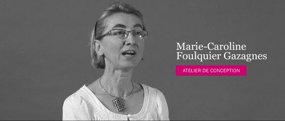 Design d'Espace - Entretien avec Marie-Caroline Foulquier Gazagnes - Atelier de conception