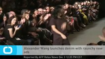 Alexander Wang Launches Denim With Raunchy New Ads
