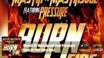 Mastik Vs. Mastiksoul Feat Pressure-Burn Di Fire (AFRO MIX)