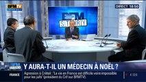 BFM Story: Grève des médecins à Noël: quelles conséquences pour les malades ? – 04/12