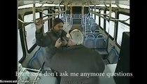 Un chauffeur de bus tabasse un passager car il est trop bavard! Fallait pas l'énerver!