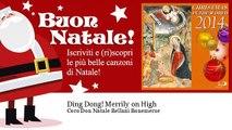 Coro Don Natale Bellani Bonemerse - Ding Dong! Merrily on High