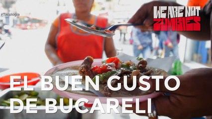 El Buen Gusto de Bucareli | Tacología