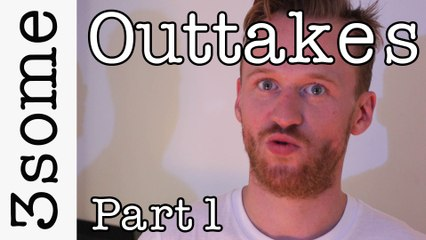 3some The Outtakes Part 1 - Horror Special and Extras Blooper Reel