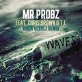 Mr. Probz - Waves (feat. Chris Brown & T.I.) [Robin Schulz Remix] ♫ New Single ♫