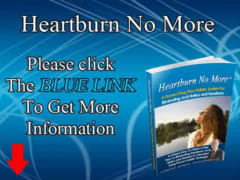 Heartburn No More Review – How to Cure Acid Reflux and Heartburn Naturally