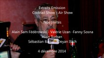 Cocktail Show Extraits Alain Turban Alain Sam Fédérowski et Sebastian Barrio
