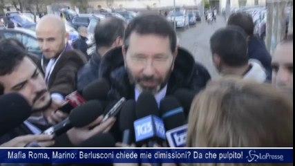 Mafia Roma, Marino: Berlusconi chiede mie dimissioni? Da che pulpito!