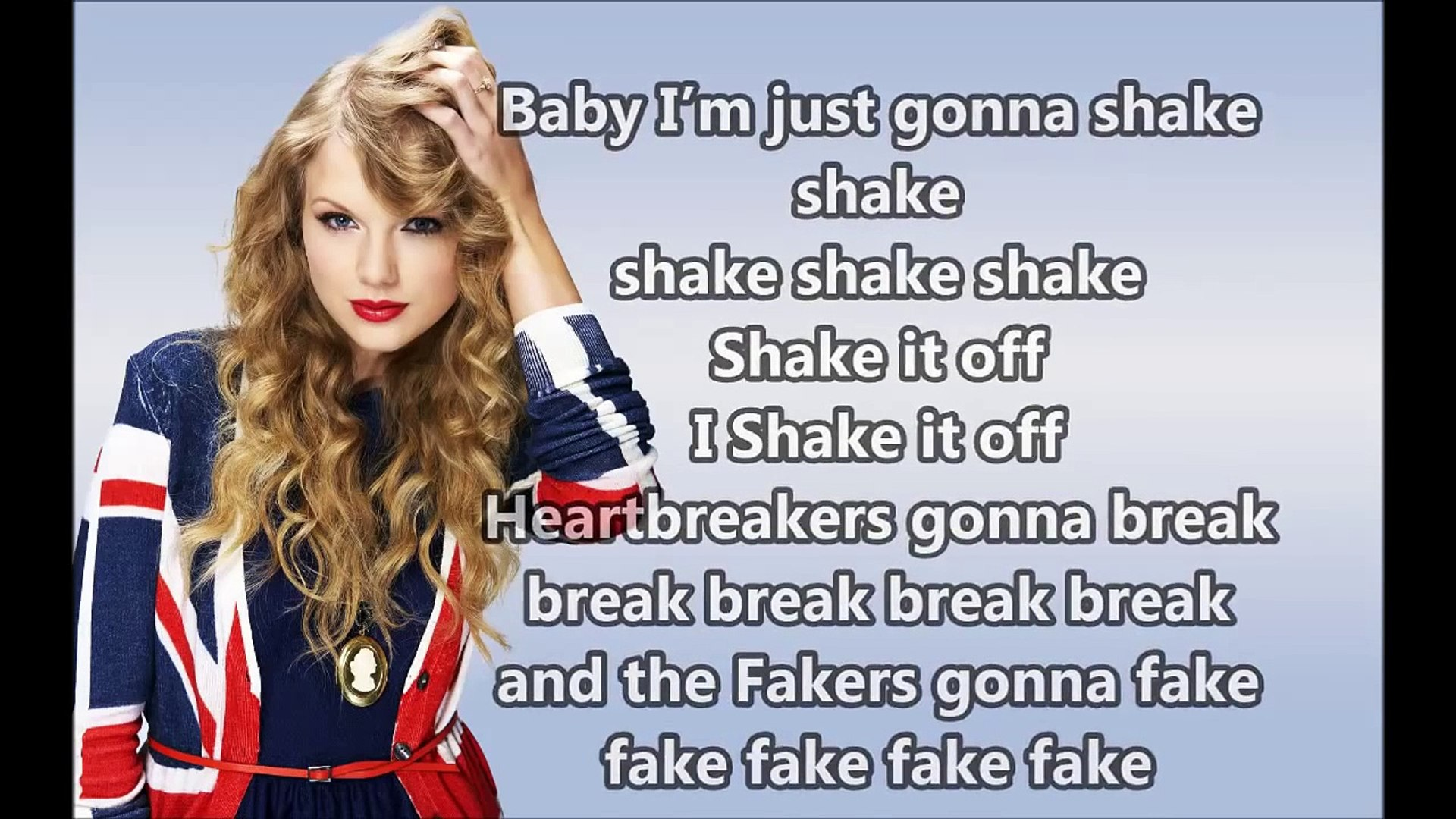 Taylor Swift Shake It Off Lyrics Video Dailymotion
