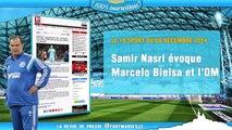 Nasri fan de Bielsa, la forteresse du Vélodrome... La revue de presse de l'Olympique de Marseille !